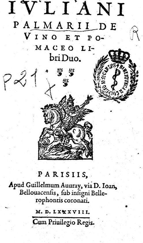 Julien le Paulmier de vino et pomacéo  (du vin et du sidre)  1588